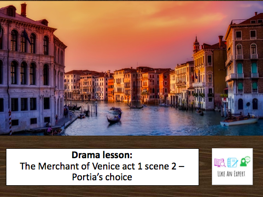 The Merchant of Venice Act 1 Scene 2 - Portia's Choice (Drama Lesson)