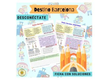 Destino Barcelona- Desconéctate. El pretérito. Spanish GCSE. Worksheet with answers