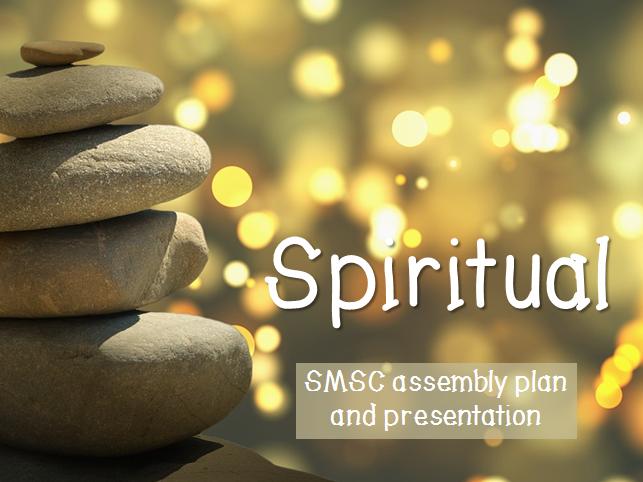 SMSC assembly plan & presentation - Spiritual
