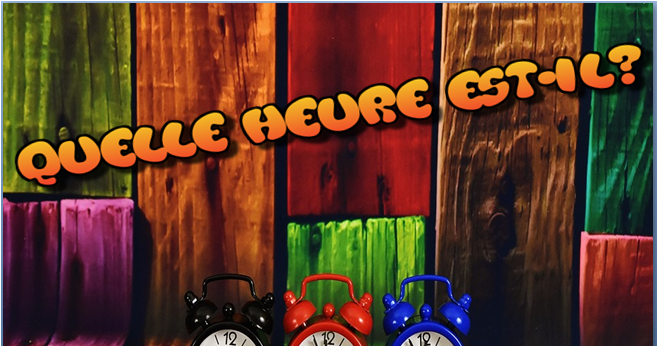 J'AI COURS STUDIO 1 MODULE 2 HOW TO TELL THE TIME/At what time do you have lessons?