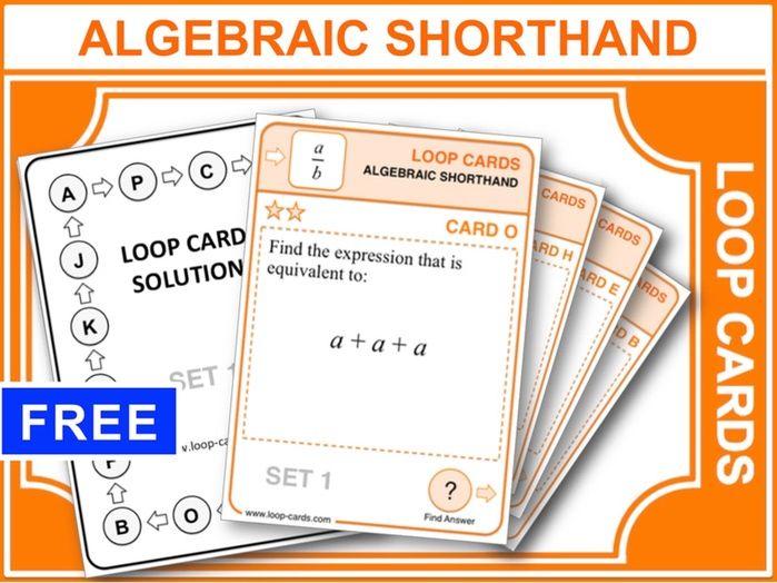 Algebraic Shorthand (Loop Cards)