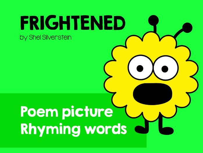 Rhyming words and poem picture. 'Frightened' by Shel Silverstein.