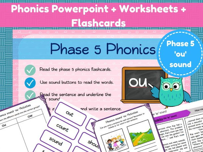 Phonics Powerpoint + Worksheets + Flashcards  - 'ou' sound