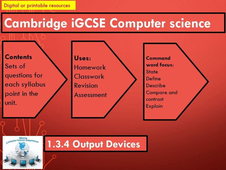 iGCSE Computer Science Revision Activities Unit 1.3.4 Output Devices