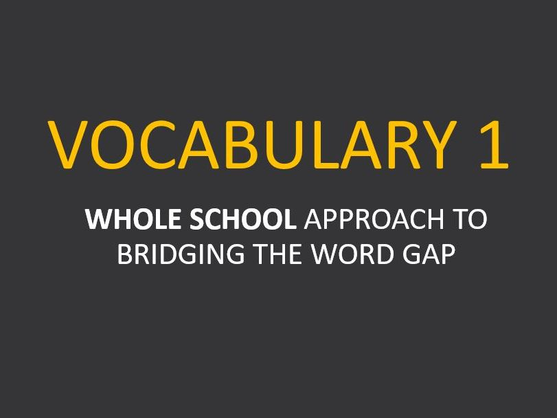 Vocabulary Staff Meeting Pack: Whole School Approach to Teaching Vocabulary