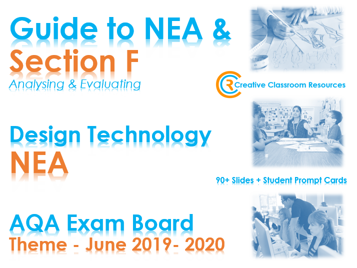 GCSE DT NEA AQA Guide to Section F – Analysing & Evaluating - NEW & IMPROVED!