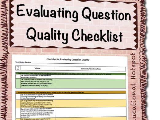 Evaluating Question Quality Rubric Checklist
