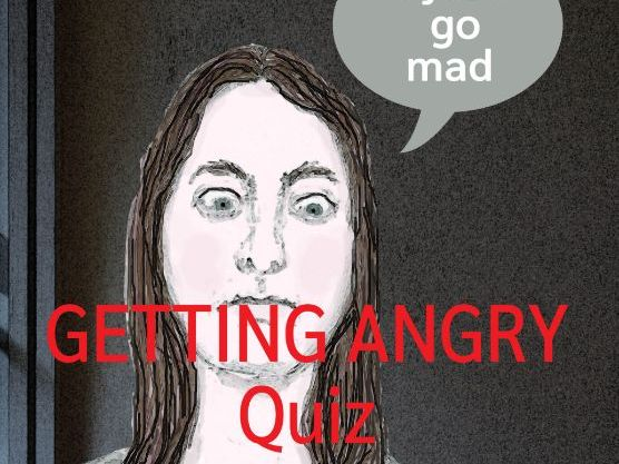 Getting Angry Quiz (PSHE Anger)