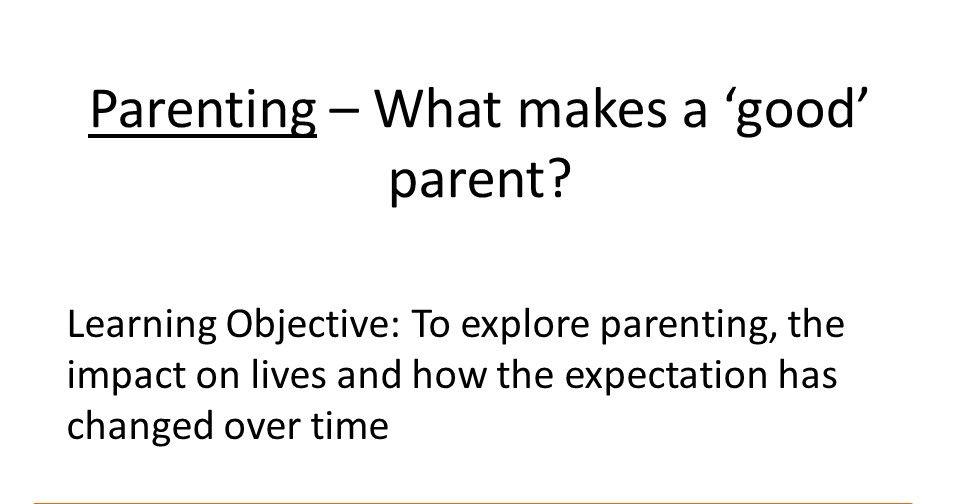 PSHE- Parenting