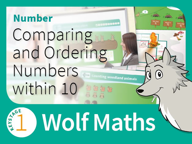 KS1 Number - Comparing and Ordering Numbers within 10 - Wolf Maths 2 (Games Pack)