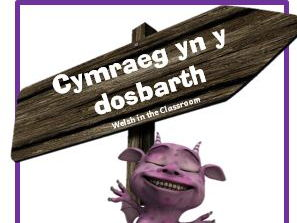 Classroom - Developing Progressive Incidental Welsh in the Primary School N to Y6  Booklet & Posters