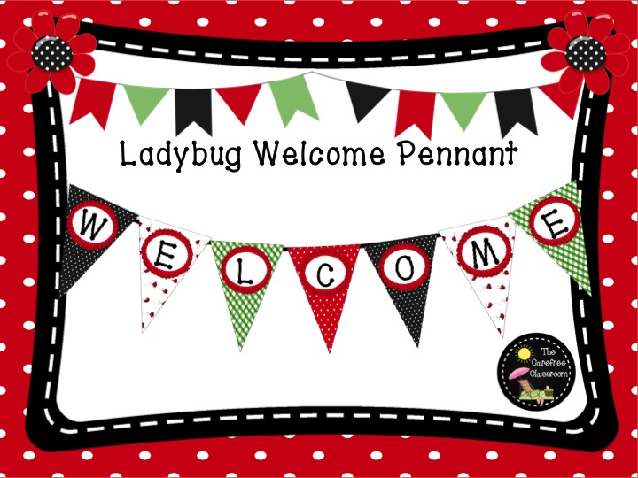 Welcome Pennant: Ladybug Themed