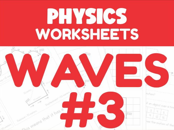 Waves Revision Worksheets #3 (Home Learning Support)