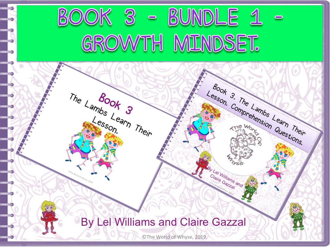 Book 3 - Bundle 1 - Growth Mindset – The Lambs Learn Their Lesson & Comprehension Question Pack by The World Of Whyse.
