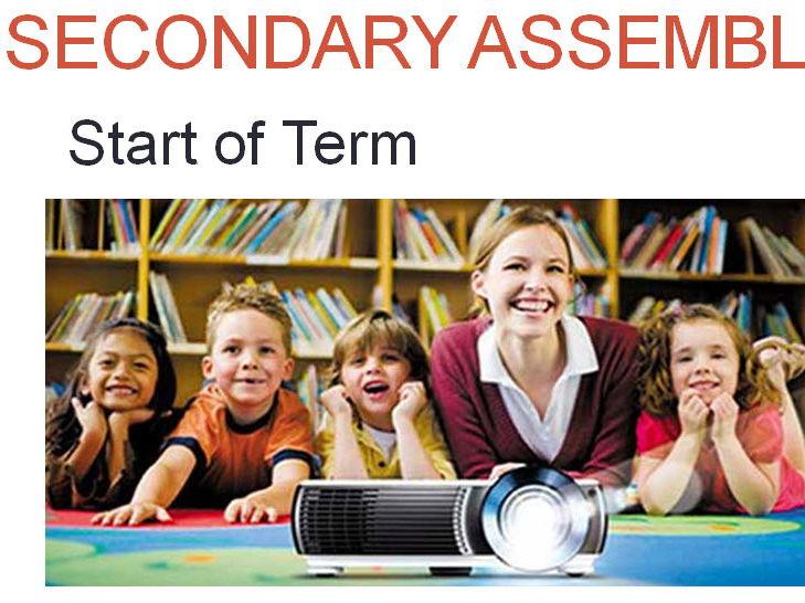 Start of Term Assembly - Secondary