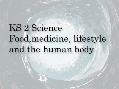 science  Food, medicine , lifestyle & the human body