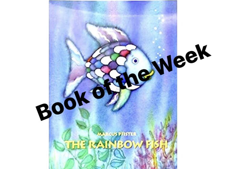 The Rainbow Fish - Early Level/EYFS