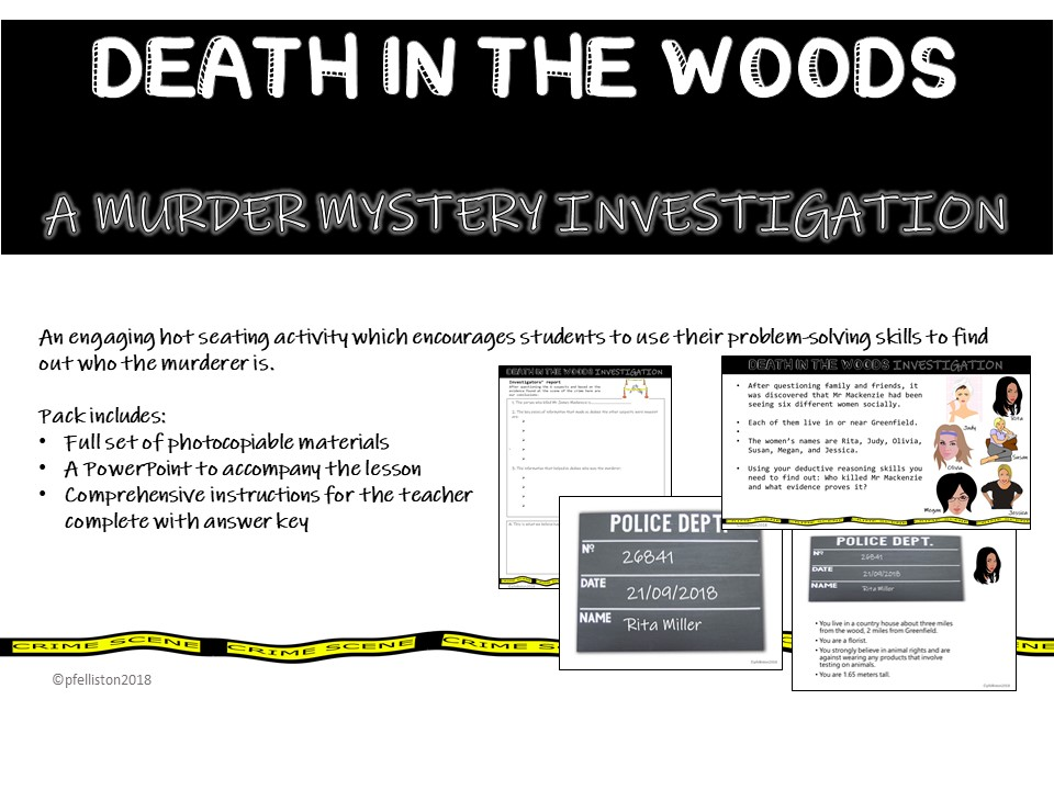 Murder Mystery Investigation: Hot Seating and Problem solving activity