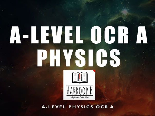 A - Level  (A2) OCR A Physics Revision Notes