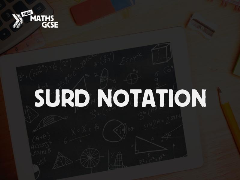 Surd Notation - Complete Lesson