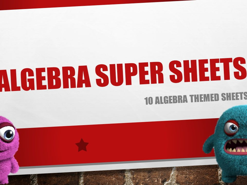 Algebra Super Sheets
