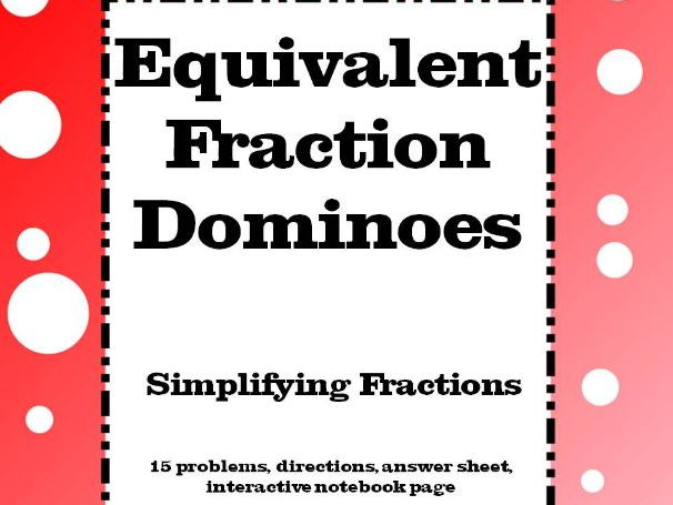 Fractions : Equivalent Fraction Dominoes