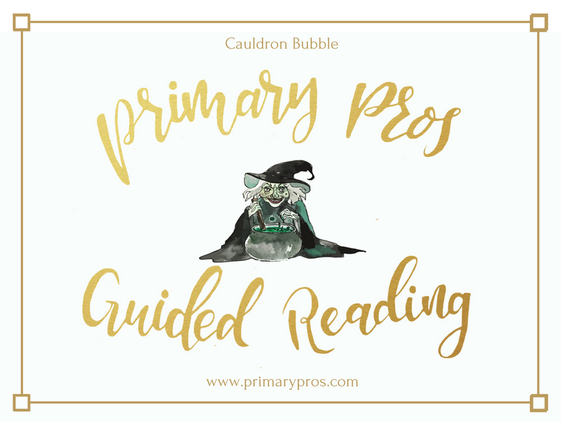 Year 3 & 4 Guided Reading Text - Cauldron Bubble