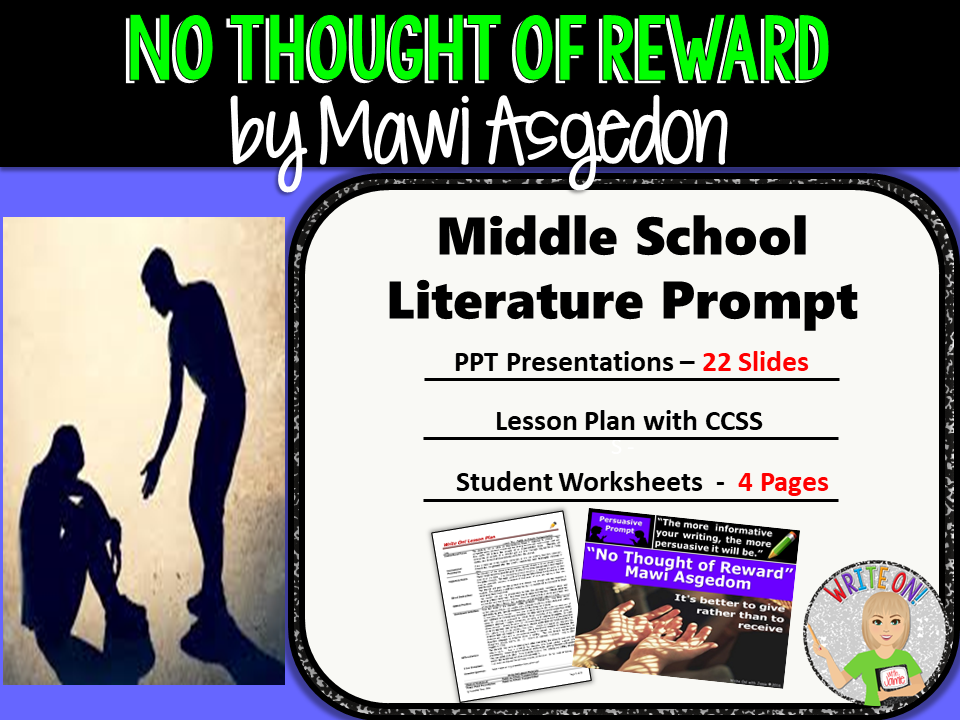 No Thought of Reward by Mawi Asgedom - Text Dependent Analysis Persuasive Writing
