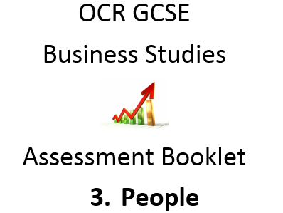 BUSINESS Assessment: 3 People - GCSE Homework Booklet