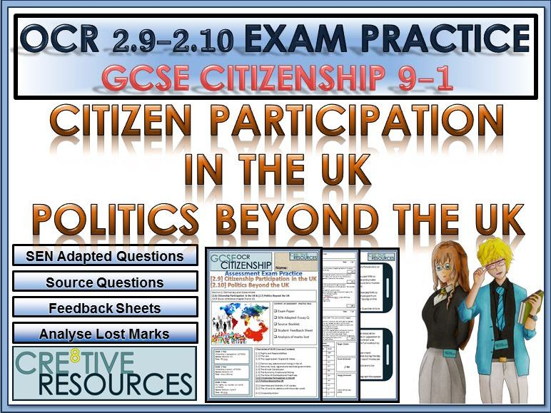 9-1 Citizenship OCR GCSE Exam Assessment: Citizen Participation in the UK and Politics beyond the UK