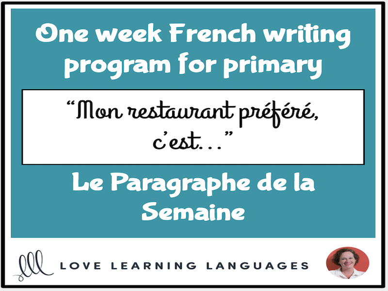 Le paragraphe de la semaine  #14 - French primary writing program