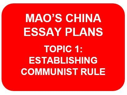 MAO'S CHINA ESSAY PLANS: TOPIC 1