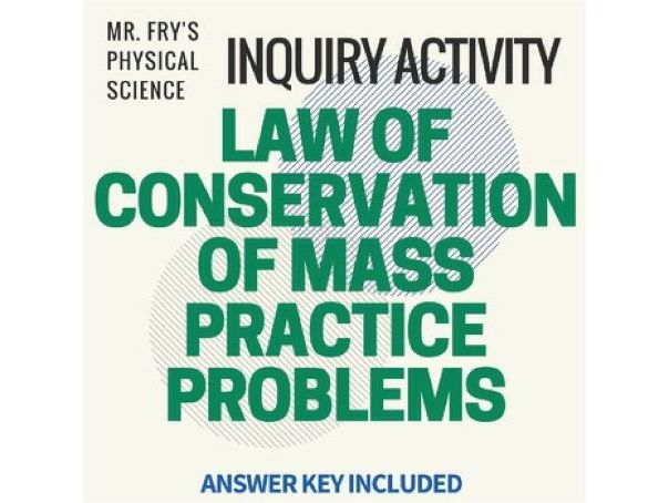 Law of Conservation of Mass Problems (HS-PS1-7)