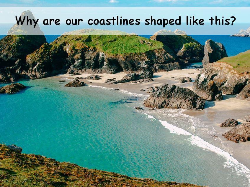 Coasts - Erosion and Geology