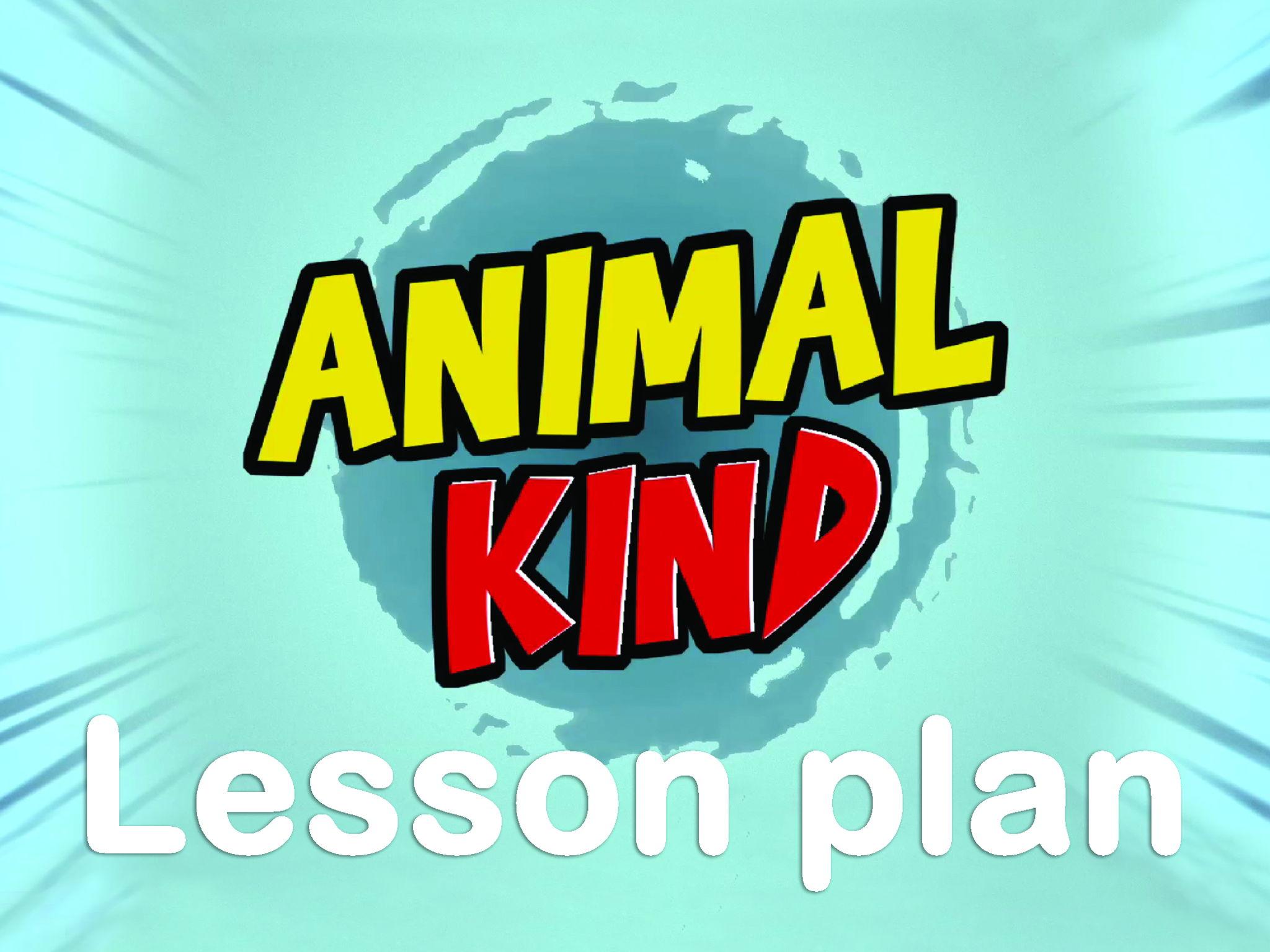 AnimalKind lesson plan 1: Who am I?