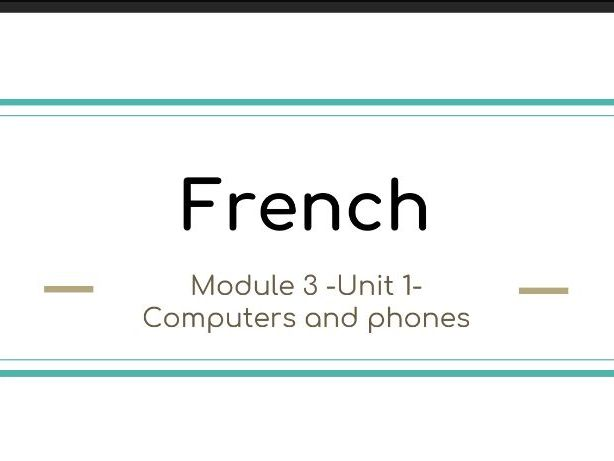 French Studio 1 Module 3 Unit 1 Computers and phones