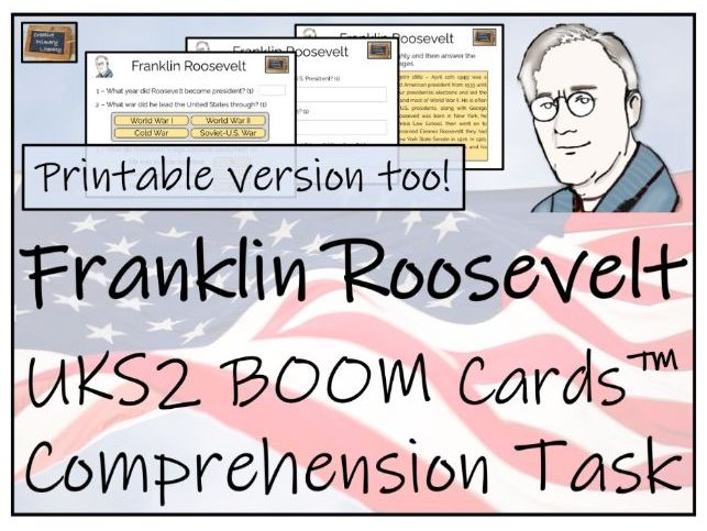 Franklin Roosevelt - UKS2 BOOM Cards™ Comprehension Activity Bundle