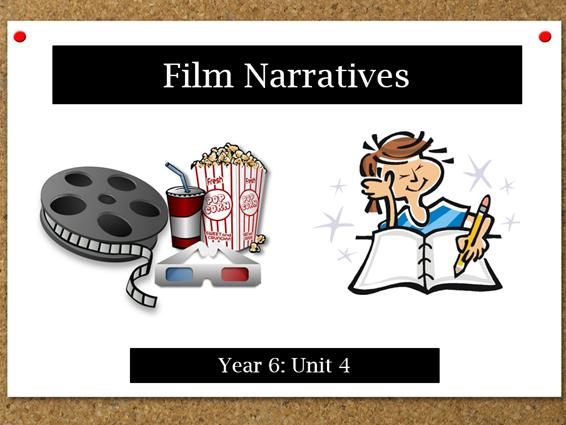 Film Narratives: Year 6 Scheme of Work