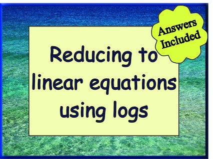 Reduction to Linear Equations Using Logs - With Answers