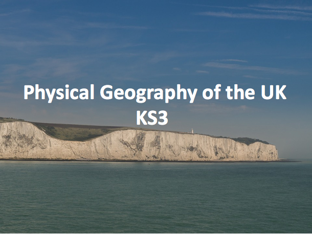 Physical Geography of the UK