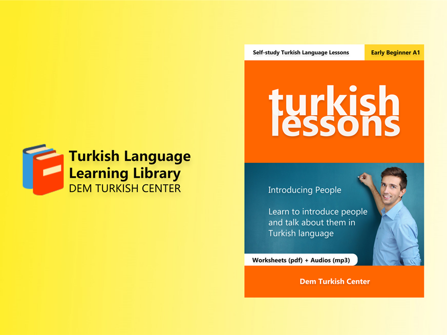 Turkish Lessons 2: Introducing People (A1) PDF + MP3