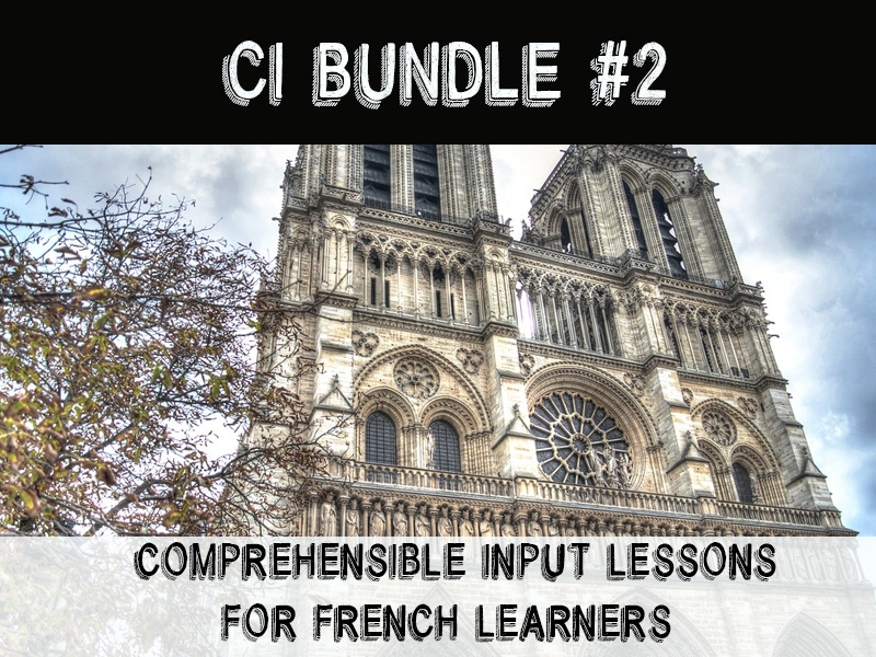 Comprehensible Input for beginning French learners Bundle #2