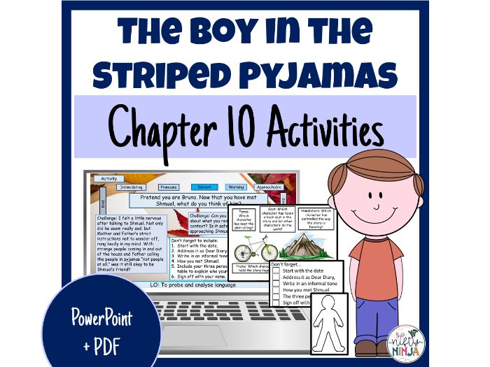 The Boy in the Striped Pyjamas     Chapter 10 Activities
