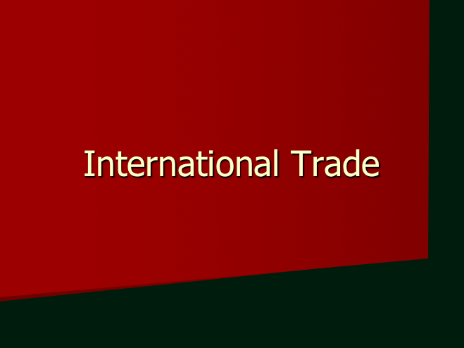 International Trade - Development and Globalisation.