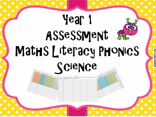 Year 1 Assessment Maths Literacy Phonics Science P levels