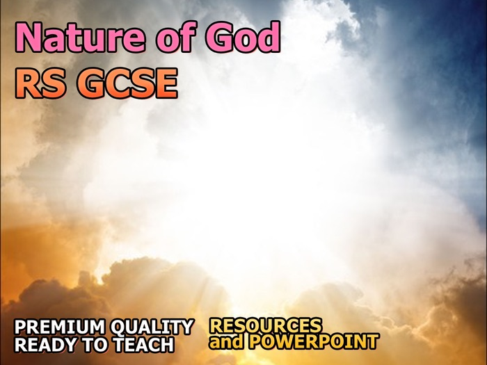 Nature of God (Christianity)  AQA 9-1 GCSE (Beliefs and Teachings 1.2)