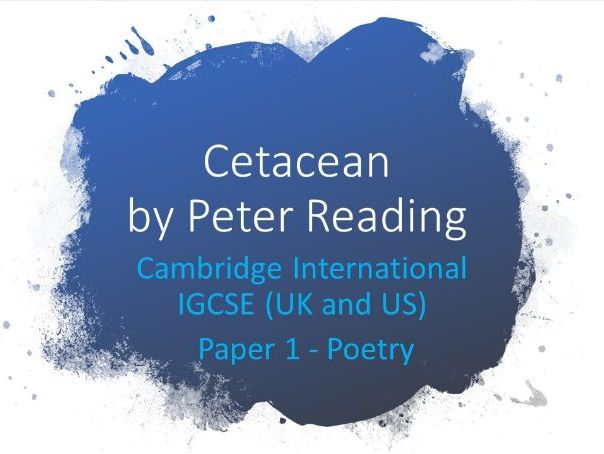 IGCSE English: Cetacean by Peter Reading Poetry