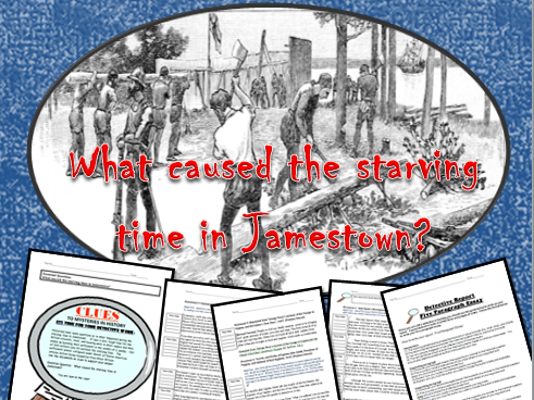 Jamestown: Starving Time Writing Activity: John Smith, Powhatan, Primary Sources