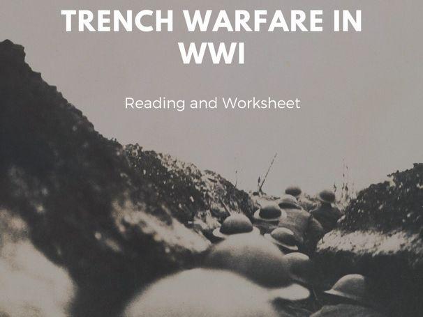 Trench Warfare in WWI Reading/Worksheet
