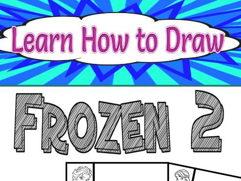 Learn How to Draw Frozen 2
